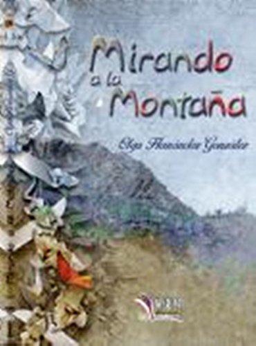 Mirando a la montaña (Libros Mablaz nº 86)