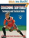 Coaching Softball Technical and Tacti...