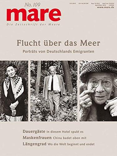 Preisvergleich Produktbild mare - Die Zeitschrift der Meere / No. 109 / Flucht über das Meer