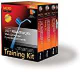 MCPD Self-paced Training Kit: NET Framework Web Developer Core Requirements: Exams 70-536,70-528,70-547: Microsoft .NET Framework Web Developer Core Requirements