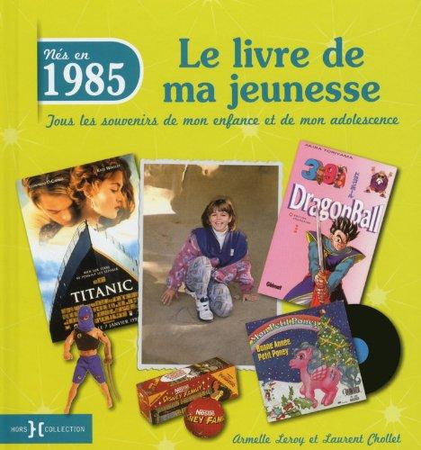 1985, Le Livre de ma jeunesse