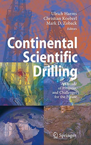 Continental Scientific Drilling: A Decade of Progress, and Challenges for the Future
