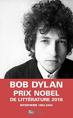 DYLAN PAR DYLAN INTERWIEWS 1962-2004