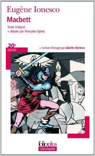 Macbett de Eugène Ionesco ( 5 septembre 2013 ) par Eugène Ionesco