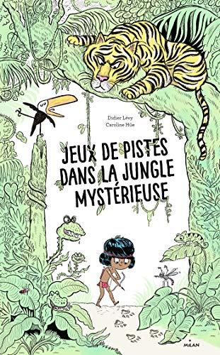 Jeux de pistes dans la jungle mysterieuse