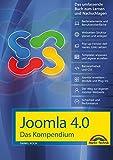 Joomla! 4.0 Das Kompendium - Das umfassende Praxiswissen - aktuellste