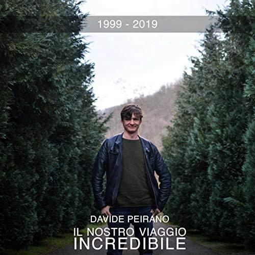 Il Nostro Viaggio Incredibile (1999-2019)
