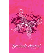 Gratitude Journal Butterfly: An Inspirational Notebook to Practise Daily Gratitude: Volume 5 (Gratitude Journal - Grunge Serie)