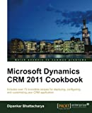 Microsoft Dynamics CRM 2011 Cookbook (English Edition)