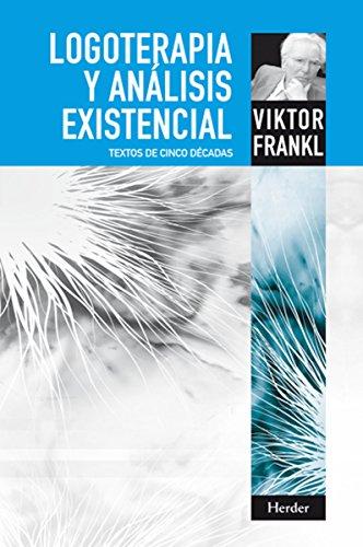 logoterapia-y-analisis-existencial-textos-de-cinco-decadas