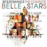80s Romance - The Complete Belle Stars