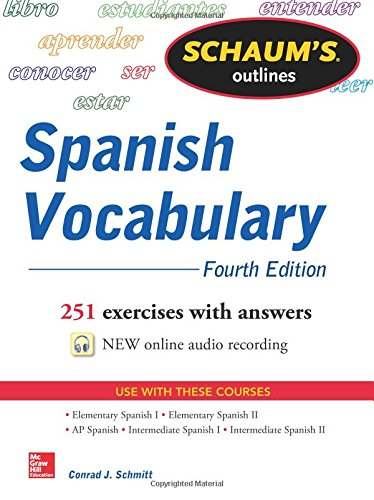 Schaum's Outline of Spanish Vocabulary, 4th Edition (Schaum's Outlines)