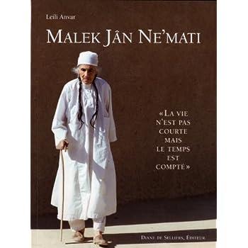 Malek Jan Ne'Mati - La vie n'est pas courte mais le temps est compté