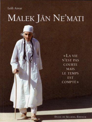 Malek Jan Ne'Mati - La vie n'est pas courte mais le temps est compté par Leili Anvar