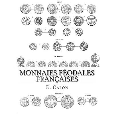 Monnaies Féodales Françaises