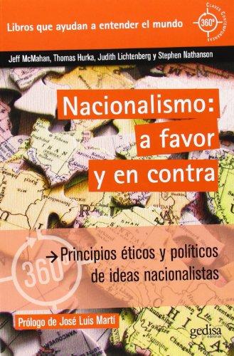 Nacionalismo:a favor y en contra (360 grados Claves Contemporáneas)