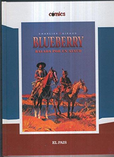 El Teniente Blueberry volumen 09: Balada por un ataud