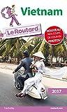 Guide du Routard Vietnam 2017 - Hachette Tourisme - 07/09/2016