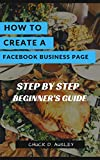 How to Create a Facebook Business Page (English Edition)