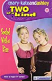 Sealed With A Kiss (Two Of A Kind, Book 20) (Two of a Kind Diaries)