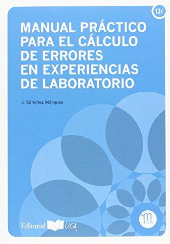 Manual práctico para el cálculo de errores en experiencias de laboratorio (Manuales. Química)