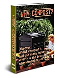 Why compost? (Composting Series Book 1)