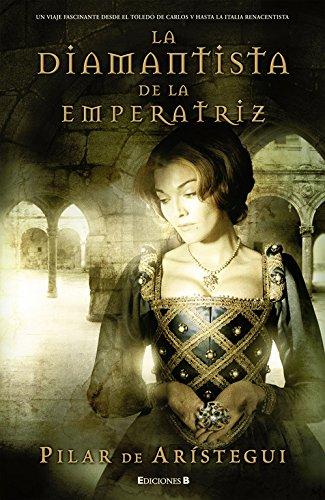 La diamantista de la emperatriz (Histórica)