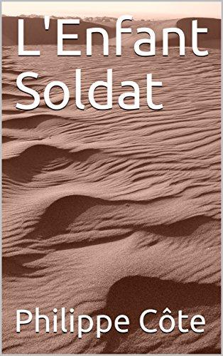 Couverture du livre L'Enfant Soldat
