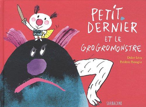 """<a href=""""/node/13984"""">Petit dernier et le Grogromonstre</a>"""