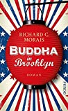 'Buddha in Brooklyn: Roman' von Richard C. Morais