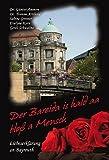 Der Bareida is hald aa bloß a Mensch - Liebeserklärung an Bayreuth - Yvonne Arnhold