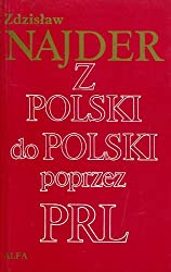 Z Polski do Polski poprzez PRL