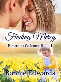 Finding Mercy (Return to Welcome Book 1) by [Edwards, Bonnie]