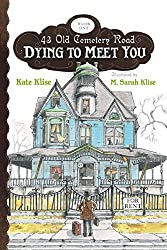 Dying to Meet You