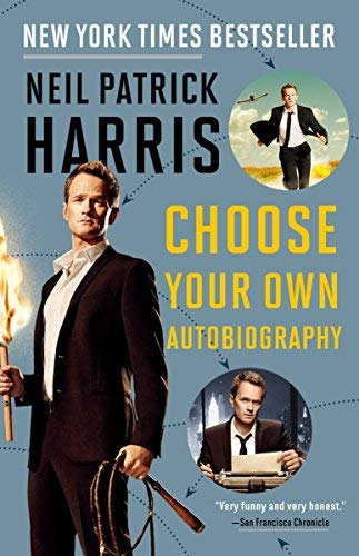 Choose Your Own Autobiography by Neil Patrick Harris (2015-09-15) ()