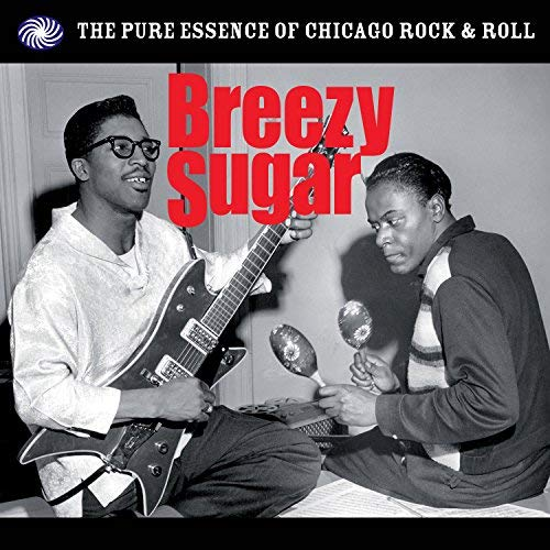 Breezy Sugar: Pure Essence of Chicago Rock N'Roll by BREEZY SUGAR: PURE ESSENCE OF CHICAGO ROCK N'ROLL -