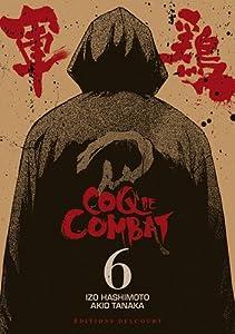 Coq de Combat Nouvelle édition Tome 6