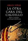 La otra cara del Caudillo: Mitos y realidades en la biografía de Franco