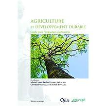 Agriculture et développement durable: Guide pour l'évaluation multicritère