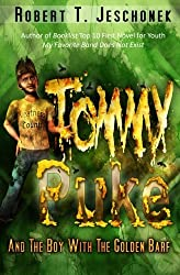 Tommy Puke and the Boy with the Golden Barf by Robert T. Jeschonek (2012-07-17)