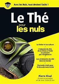 Le Thé pour les Nuls par Pierre Rival