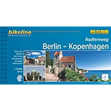 Radfernweg Berlin-Kopenhagen, 1:75.000, 650 km, GPS-Tracks-Download, wetterfest/reißfest (Bikeline Radtourenbücher)