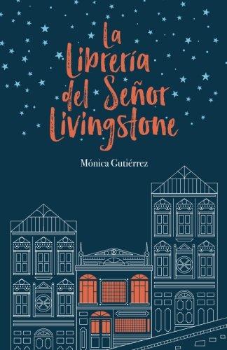 La librería del señor Livingstone por Mónica Gutiérrez Artero