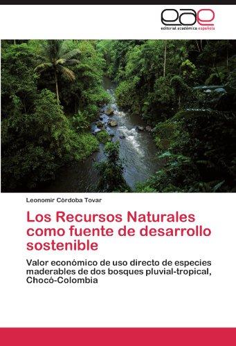 Los Recursos Naturales como fuente de desarrollo sostenible por Córdoba Tovar Leonomir