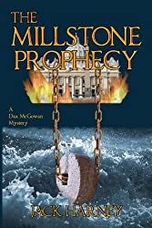 The Millstone Prophecy: A Dax McGowan Mystery (English Edition)
