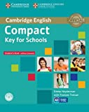 Compact key for schools. Student's book without answer. Per le Scuole superiori. Con CD-ROM. Con espansione online