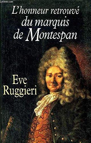 L'honneur retrouv du marquis de Montespan