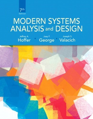 Modern Systems Analysis and Design (7th Edition) by Jeffrey A. Hoffer (2013-02-06)