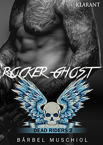 Rocker Ghost - Dead Riders 2 von [Muschiol, Bärbel]