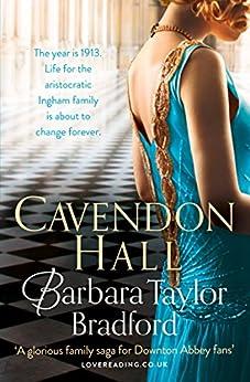 Cavendon Hall (Cavendon Chronicles, Book 1) by [Bradford, Barbara Taylor]